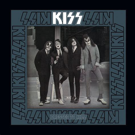 Kiss, Dressed To Kill in High-Resolution Audio