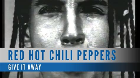 Red Hot Chili Peppers - Give It Away (Official Music Video